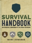Survival Handbook : An Essential Companion to the Great Outdoors - Book