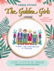 Cross Stitch The Golden Girls : Learn to stitch 12 designs inspired by your favorite sassy seniors! Includes materials to make two projects! - Book