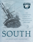 South : The Illustrated Story of Shackleton's Last Expedition 1914-1917 - Book