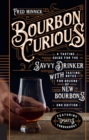 Bourbon Curious : A Tasting Guide for the Savvy Drinker with Tasting Notes for Dozens of New Bourbons - Book