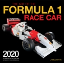 The Art of the Formula 1 Race Car 2020 : 16 Month Calendar Includes September 2019 Through December 2020 - Book