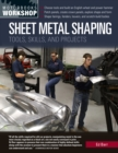 Sheet Metal Shaping : Tools, Skills, and Projects - Book