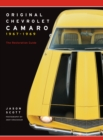 Original Chevrolet Camaro 1967-1969 : The Restoration Guide - Book