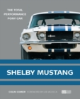 Shelby Mustang : The Total Performance Pony Car - Book