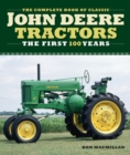 Complete Book of Classic John Deere Tractors : The First 100 Years - Book