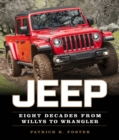 Jeep : Eight Decades from Willys to Wrangler - Book