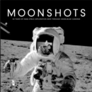 Moonshots : 50 Years of NASA Space Exploration Seen through Hasselblad Cameras - Book