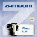 Zamboni : The Coolest Machines on Ice - Book