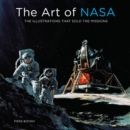 The Art of NASA : The Illustrations That Sold the Missions - Book