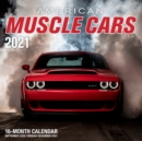 American Muscle Cars 2021 : 16-Month Calendar - September 2020 through December 2021 - Book