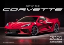 Art of the Corvette 2021 : 16-Month Calendar - September 2020 through December 2021 - Book