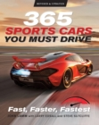 365 Sports Cars You Must Drive : Fast, Faster, Fastest - Book