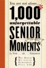 1000 Unforgettable Senior Moments - Book