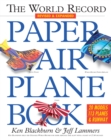 World Record Paper Airplane Book - Book