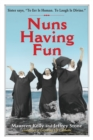 Nuns Having Fun - Book