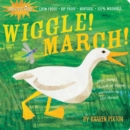 Indestructibles Wiggle! March! - Book