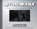 Star Wars: A Scanimation Book : 11 Iconic Scenes from a Galaxy Far, Far Away... - Book