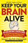 Keep Your Brain Alive : 83 Neurobic Exercises to Help Prevent Memory Loss and Increase Mental Fitness - eBook