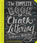 The Complete Book of Chalk Lettering : Create & Develop Your Own Style - Book