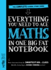 Everything You Need to Ace Maths in One Big Fat Notebook : The Complete School Study Guide - Book