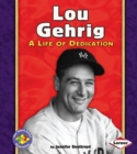 Lou Gehrig - eBook
