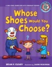 #6 Whose Shoes Would You Choose? : A Long Vowel Sounds Book with Consonant Digraphs - eBook