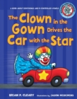 #8 The Clown in the Gown Drives the Car with the Star : A Book about Diphthongs and R-Controlled Vowels - eBook