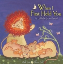 When I First Held You : A Lullaby from Israel - eBook
