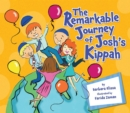 The Remarkable Journey of Josh's Kippah - eBook