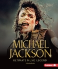 Michael Jackson : Ultimate Music Legend - eBook