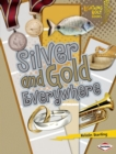 Silver and Gold Everywhere - eBook