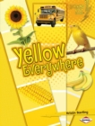 Yellow Everywhere - eBook