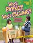 Who's Buying? Who's Selling? : Understanding Consumers and Producers - eBook