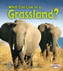 What Can Live in a Grassland? - eBook
