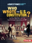 Who Wrote the U.S. Constitution? - eBook