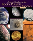 Seven Wonders of the Rocky Planets and Their Moons - eBook