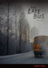The Late Bus - eBook