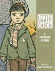 Little White Duck : A Childhood in China - eBook