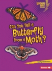 Can You Tell a Butterfly from a Moth? - eBook