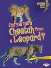 Can You Tell a Cheetah from a Leopard? - eBook