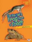 Can You Tell a Frog from a Toad? - eBook