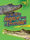 Can You Tell an Alligator from a Crocodile? - eBook
