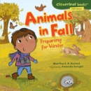 Animals in Fall : Preparing for Winter - eBook