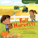 Fall Harvests : Bringing in Food - eBook