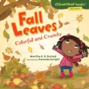 Fall Leaves : Colorful and Crunchy - eBook