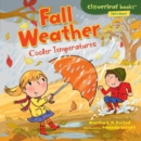 Fall Weather : Cooler Temperatures - eBook