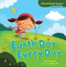 Earth Day Every Day - eBook