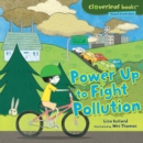 Power Up to Fight Pollution - eBook