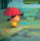 Watch Over Our Water - eBook