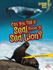 Can You Tell a Seal from a Sea Lion? - eBook